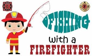 Fishing with a Firefighter