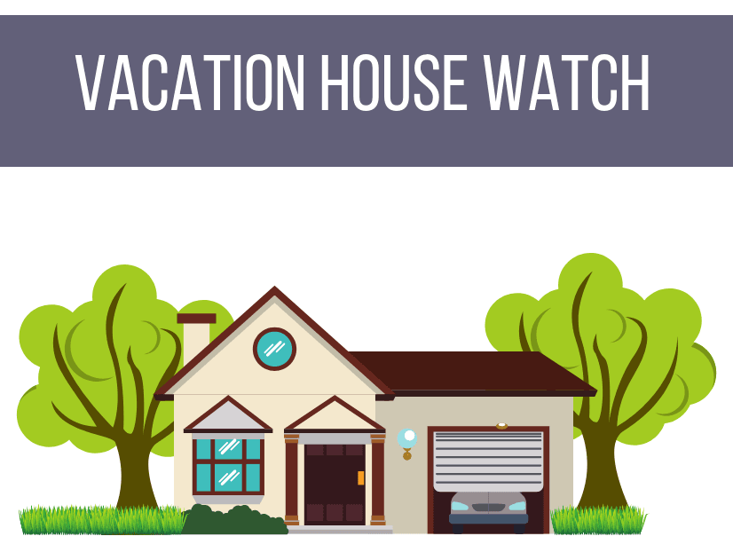 Vacation House Watch