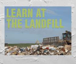 Learn at the landfill_250x210